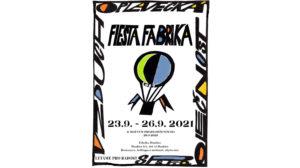 Fiesta Fabrika @ Fabrika Doubice